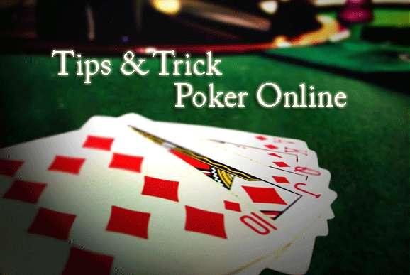 Tips Memenangkan Judi Poker Yang Jitu